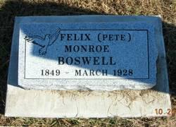 Felix Monroe Pete <i>Monroe</i> Boswell