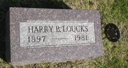 Harry B Loucks