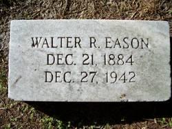 Walter R. Eason