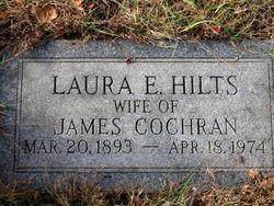 Laura E. <i>Hilts</i> Cochran