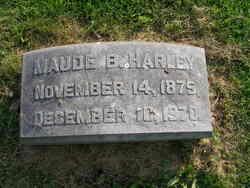 Maude B Harley