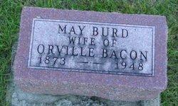 May <i>Burd</i> Bacon