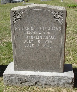 Katharine <i>Clay</i> Adams