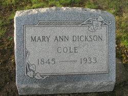 Mary Ann <i>Dickson</i> Cole