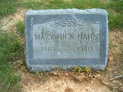 Mary <i>Hick</i> Hahn