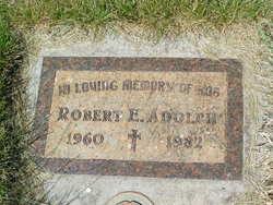 Robert E Adolph