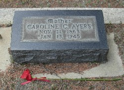 Caroline C. Carrie <i>Leaver</i> Ayers