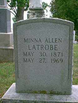 Maria Douglas Minna <i>Allen</i> Latrobe
