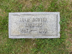 Lulie Preston <i>Bowyer</i> Landers