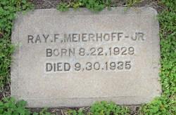 Raymond Frederick Ray Meierhoff, Jr