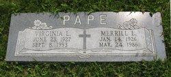 Merrill L Pape