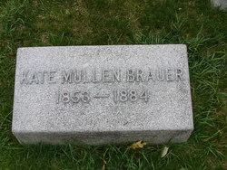 Kate <i>Mullen</i> Brauer
