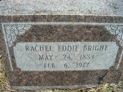 Rachel Edna Eddie <i>House</i> Bright