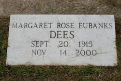 Margaret Rose <i>Eubanks</i> Dees