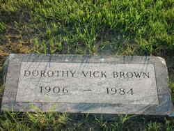 Dorothy Frances <i>Vick</i> Brown