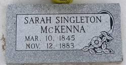 Sarah <i>Singleton</i> McKenna
