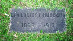 Gen Lucius Frederick Hubbard