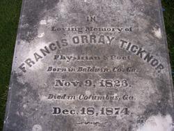 Dr Francis Orray Ticknor