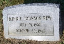 Minnie <i>Johnson</i> Rew