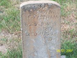 Ephraim F Eastham