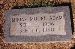 Miriam <i>Moore</i> Adam