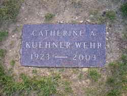 Catherine A <i>Kuehner</i> Wehr
