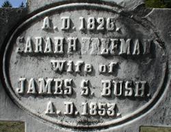 Sarah H. <i>Freeman</i> Bush
