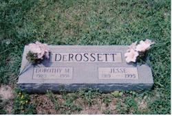 Dorothy M <i>Thomason</i> DeRossett