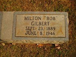 Milton Barbee Bob Gilbert
