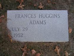 Frances <i>Huggins</i> Adams
