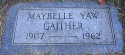 Anna Maybelle <i>Yaw</i> Gaither