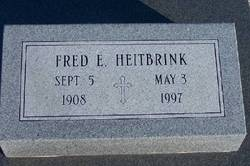Fred E Heitbrink