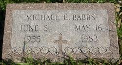 Michael E. Babbs