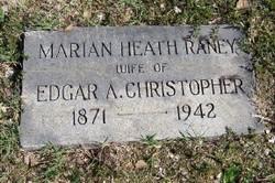 Marian Heath <i>Raney</i> Christopher