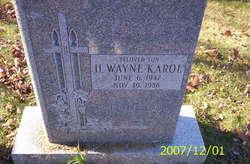 H Wayne Karol
