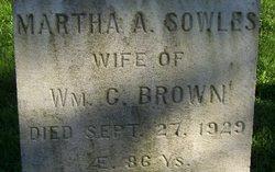 Martha A <i>Sowles</i> Brown