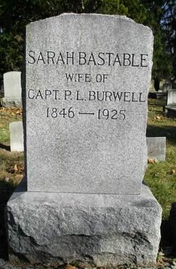 Sarah Sallie <i>Bastable</i> Burwell
