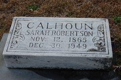 Sarah <i>Robertson</i> Calhoun