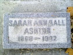 Sarah Ann <i>Ball</i> Ashton