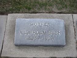 Aila Bernice <i>Holm</i> Bush