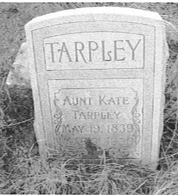 Catherine Aunt Kate <i>Bass</i> Tarpley