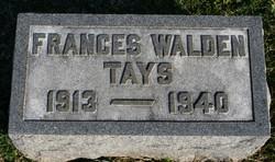 Frances Walden Tays