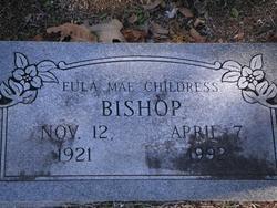 Eula Mae <i>Childress</i> Bishop
