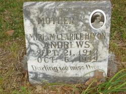 Miriam Clarice <i>Hixon</i> Andrews
