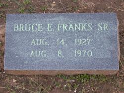 Bruce E. Franks, Sr
