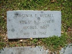 Virginia Elizabeth <i>McCall</i> Love