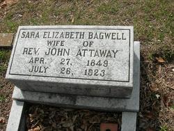 Sara Elizabeth <i>Bagwell</i> Attaway