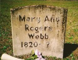 Mary Ann <i>Rogers</i> Webb