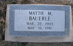 Mattie M. Bauerle