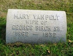 Mary <i>Van Pelt</i> Birch